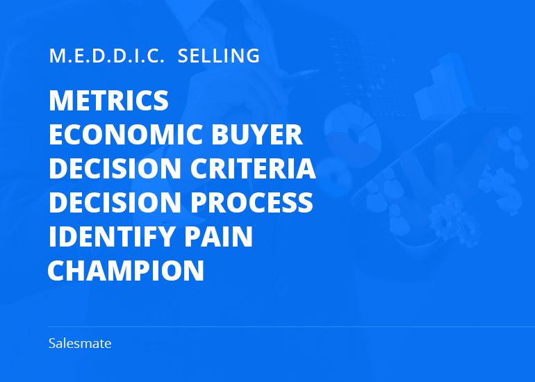 MEDDIC Sales Methodology