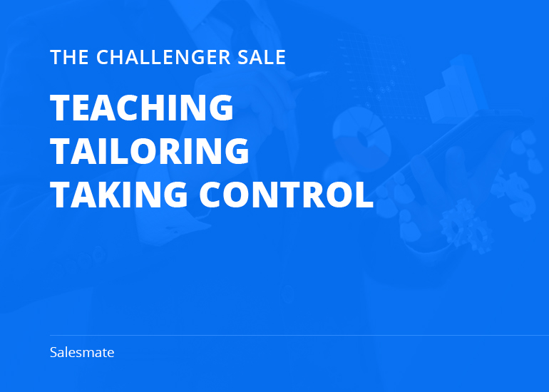 The CHALLENGER Sale Methodology