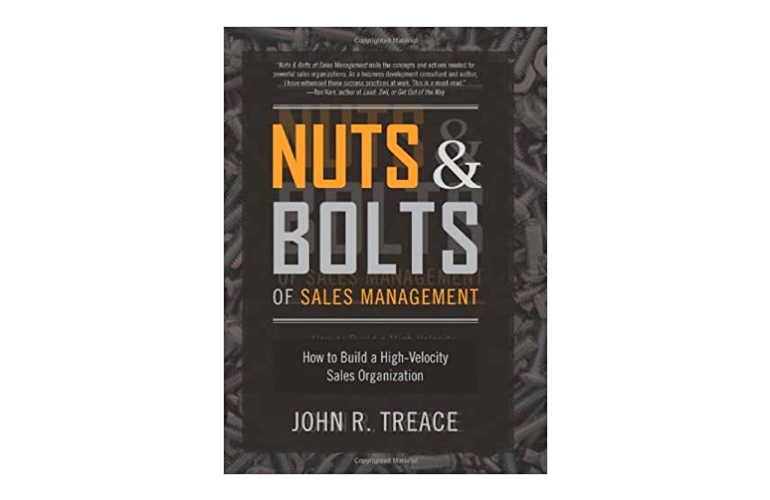 Nuts and Bolts of Sales Management - John R. Treace