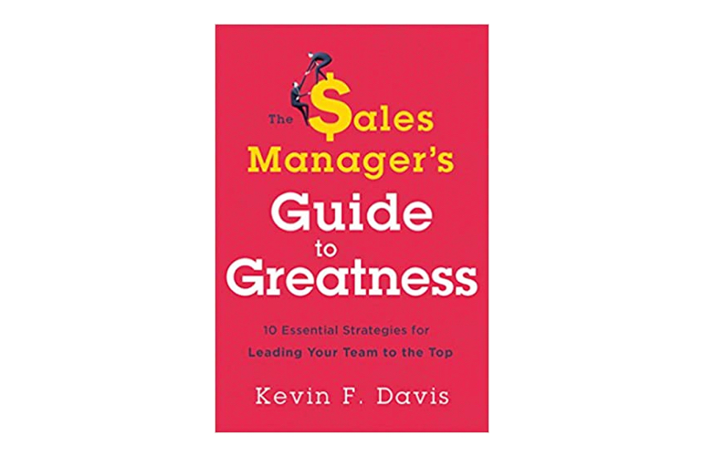 The Sales Managers Guide to Greatness