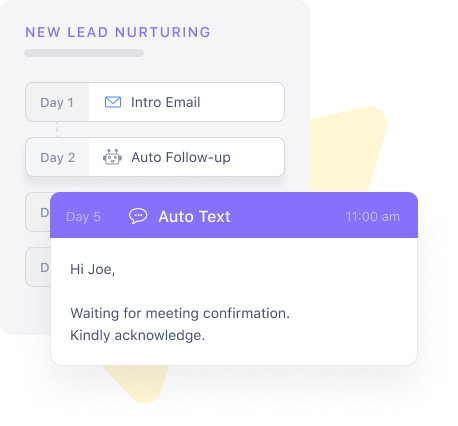 Automate follow-ups and engagement with a personal touch